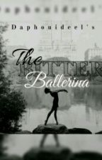 THE BITTER BALLERINA by MoxxyFoxxy
