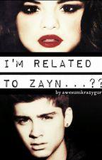 I'm related to ............ Zayn????? by awesumkrazygurl