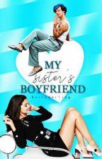 My Sister's Boyfriend | Harlena by hxrrydarling