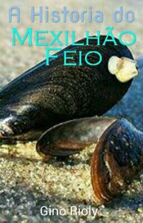 A História do Mexilhão Feio by GinoRioly
