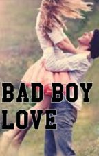 Bad Boy Love by Hattiecook