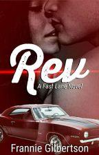 Rev (Fast Lane #1) by Dreamer2498