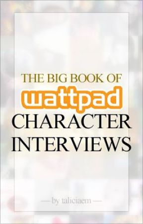 Big Book of Character Interviews by taliciaem