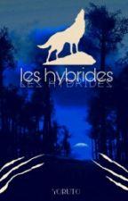 Les Hybrides by yoruto