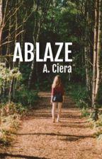 Ablaze  by shesafiregirl