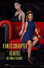 8 miles corrupted beauties by terri_p