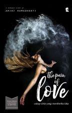 The Pain Of Love. (Shotgun Marriage) [Sebagian Part Di Hapus]  by minarin29