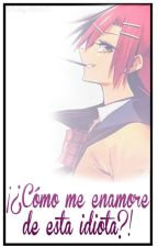 ¿¡Como Me Enamore... De Esta Idiota!? [Isuke X Haruki] (AkumaNoRiddle) [YURI] by kary-chan03