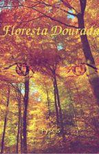 Floresta Dourada by Pyscis