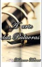 A arte das palavras by MilennaMoraes1