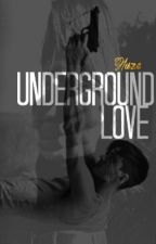 Underground Love by MadameHaze