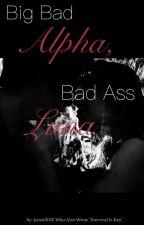 Big Bad Alpha, Bad Ass Luna by jcoste2020