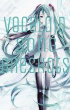 Vocaloid Song Oneshots by Vocachuuu