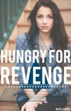 Hungry for Revenge (one direction fan fiction) by NutellaNinja
