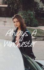 Always A Winchester.// A Derek Hale Love Story. by _JuneBaby_