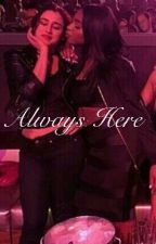 Always Here by Laurmanisbae