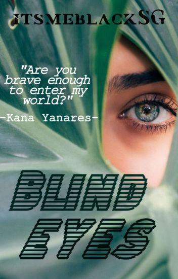 Blind Eyes