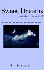 Sweet Dreams (jackbum oneshot) by emumi_