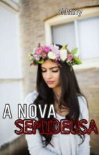 A Nova Semideusa #1 by vitoriasilva123