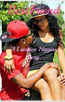 BestFriend: A Langston Higgins Story.