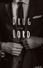 Drug Lord by jlenanicole