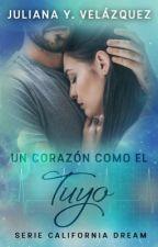 UN CORAZÓN CÓMO ÉL TUYO ©  [SCD#2] #PGP2017  by Juliana_velazquez