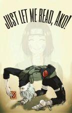 ZAWIESZONE Just let me read, Ako!- Kakashi x OC PL by Kadicchi