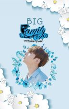 [ON-GOING] Big Family 대가족 (MALAY)  by Mashieapink