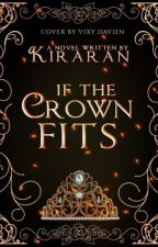 If The Crown Fits by xXWolf_GirlXx