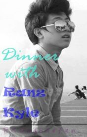 Dinner with Ranz. (one shot) by RKOngseefan_