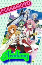 SPELLBOUND ACADEMY by animesapphire