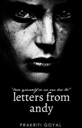 letters from andy by BrainNemesis