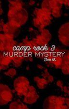 Camp Rock 3: Murder Mystery by gladiusvincitomnia