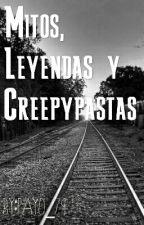 Mitos, Leyendas y Creppypastas by Payo_79