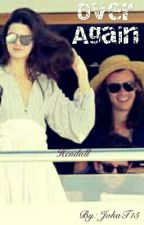 •Hendall• ||Over again|| by jwisiwisi