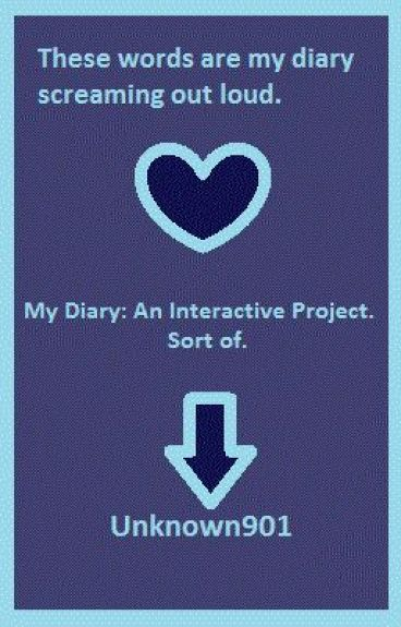 My diary: an interactive project. Sort of.