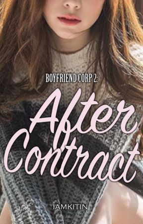 Boyfriend Corp. Book 2 : After Contract by iamKitin