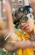 Missy Attitude by Dwade03