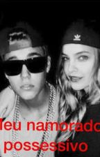 Meu namorado possessivo by belieberforevers2