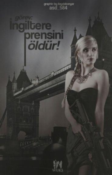 Görev:İngiltere Prensini Öldür! (Ara Verildi)