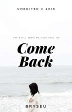 Come Back by byeego