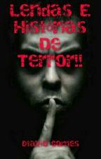 Lendas E Histórias De Terror!! by OtavioG17