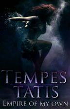 Tempestatis ~ Empire of my own by SilkeLanger