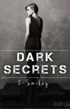 Dark Secrets by Z-Smiley