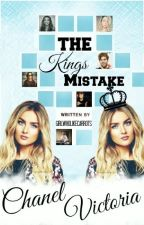 The King's mistake ✔️ by girlwholikecarrots