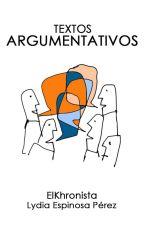 Textos argumentativos. by elkhronista