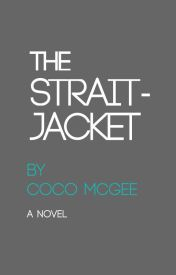 The Straitjacket by cocomcgee