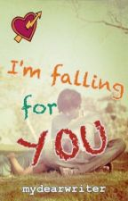 I'm Falling For You by mydearwriter