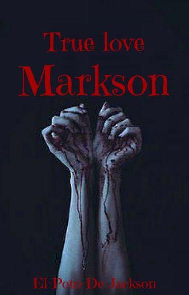 True love [Markson]