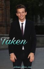 Taken ♡ tomlinson by louis_likes_me